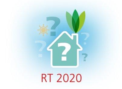 LA NOUVELLE REGLEMENTATION THERMIQUE APPELEE RE 2020 : un virage à anticiper. - REPORT A L ÉTÉ 2021 suite au covid.